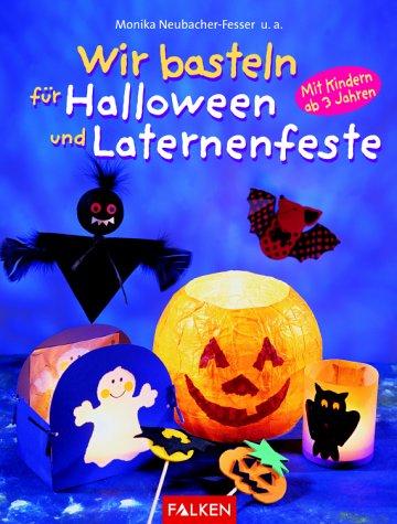 Wir basteln für Halloween und Laternenfeste. Mit Kindern ab 3 Jahren. -