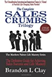 The Complete Sales Crumbs Trilogy, Brandon L. Clay, 1480208841