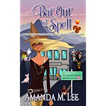 Bat Out of Spell (An Elemental Witches of Eternal Springs Cozy Mystery Book 1)