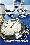 The Millionth Year, James McCracken, 1466312769