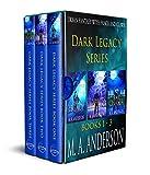 Boxed Set: Dark Legacy Urban Fantasy Series: Books One to Three