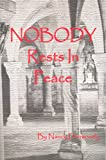 Nobody Rests in Peace, Nancy Dunwoody, 0975967916