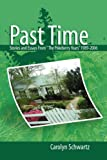 Past Time, Carolyn Schwartz, 1425718000