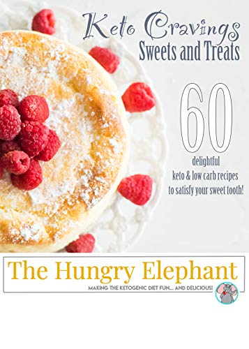 Keto Cravings: Sweets and Treats: 60 delicious keto & low carb recipes to satisfy your sweet tooth! by Kalie Stephan