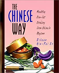 The Chinese Way: Healthy Low-fat Cooking from China's Regions