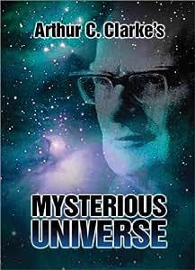 ARTHUR C CLARKE'S   Mysterious Universe
