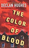 The Color of Blood, Declan Hughes, 0060825502