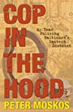 img - for Cop in the Hood: My Year Policing Baltimore's Eastern District book / textbook / text book