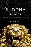 The Buddha from Babylon, Harvey Kraft, 1590791436
