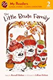 The Little Brute Family, Russell Hoban, 0606237607
