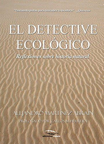 Descargar Libro El Detective Ecológico Alejandro Martínez Abraín