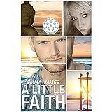 A Little Faith: A Second Chance Romance (Ocean Beach Book 1)