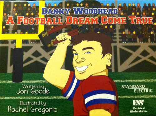 Danny Woodhead a Football Dream Come True