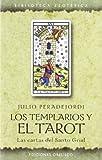 Los Templarios y el Tarot, Julio Peradejordi and JULI PERADEJORDI, 8497770862