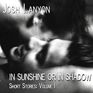 In Sunshine or in Shadow Audiobook