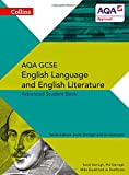 Collins AQA GCSE English Language and English Literature — AQA GCSE English Language and English Literature: Advanced Student Book (Collins Gcse English Language and English Literature for Aqa)