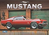 Ford Mustang 2015: 16-Month Calendar September 2014 through December 2015