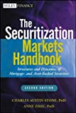 img - for The Securitization Markets Handbook: Structures and Dynamics of Mortgage- and Asset-backed Securities 2nd edition by Stone, Charles Austin, Zissu, Anne (2012) Hardcover book / textbook / text book