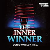 The Inner Winner | Denis Waitley