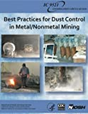 img - for Best Practices for Dust Control in Metal/Nonmetal Mining book / textbook / text book