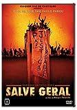 Salve Geral (Sergio Rezende) (2009) - Andrea Beltrao/Denise Weinberg/Michel Gomes