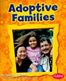 img - for Adoptive Families (My Family) book / textbook / text book