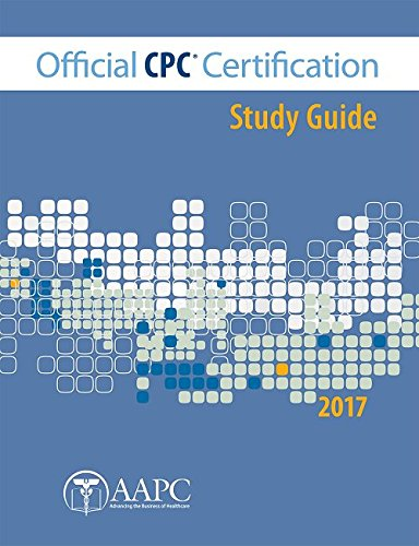 AAPC Official CPC Certification Study Guide 2017