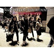NOUVELLES PARISIENNES: Dans les rues de Shibuya XIX (French Edition)