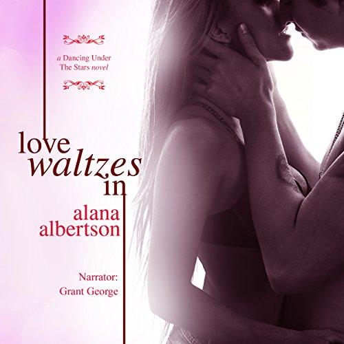(Love Waltzes In: Dancing Under the Stars)