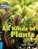 All Kinds Of Plants Blue Band (Cambridge Reading