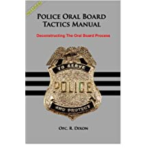 Police Oral Board Tactics Manual: Deconstructing The Oral Board Process