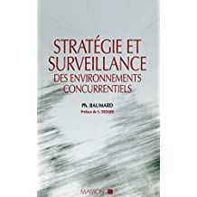 Stratégie et surveillance des environnements concurrentiels (French Edition)