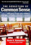 img - for Seduction of Common Sense (Teaching for Social Justice (Paperback)) book / textbook / text book