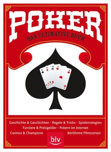 Poker - das ultimative Buch