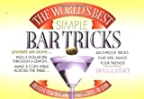 The World's Best Simple Bar Tricks, Doug Lansky, 0440508266