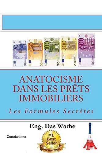 Anatocisme  dans les prêts immobiliers: Les Formules Secrètes (Conclusions) (French Edition)