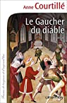 Le Gaucher du diable par Courtillé