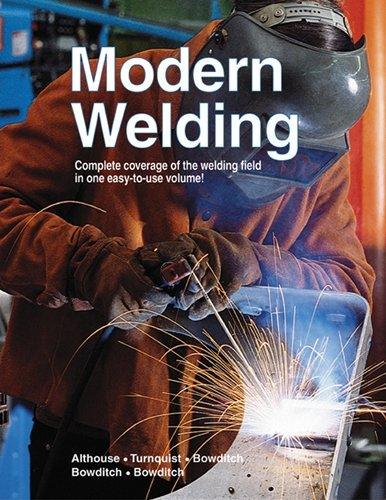 Modern Welding by Andrew D. Althouse (2004-01-01)