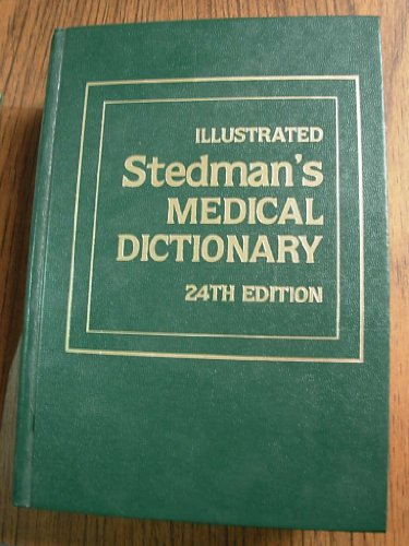 (Illustrated Stedman's Medical Dictionary 24th Edition)