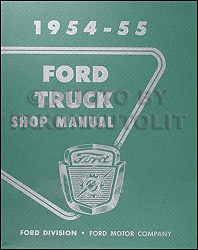 1954-1955 Ford Pickup & Truck Repair Shop Manual Original