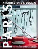 Paris Architecture and Design, , 393771880X