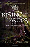 Rising From the Ashes: The Chronicles of Caymin (The Dragonmage Saga) (Volume 1)