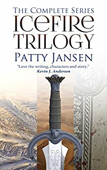 Icefire Trilogy: The complete series by [Jansen, Patty]