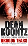 Front cover for the book Dragon Tears by Dean Koontz