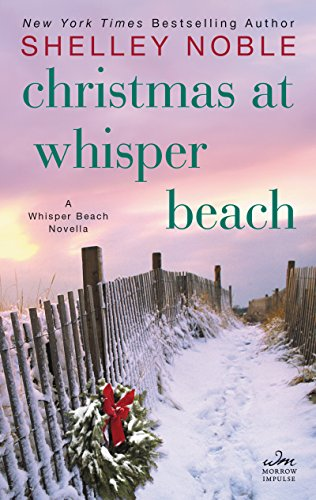 8e17175a2b3d27 Amazon.com  Christmas at Whisper Beach  A Whisper Beach Novella ...