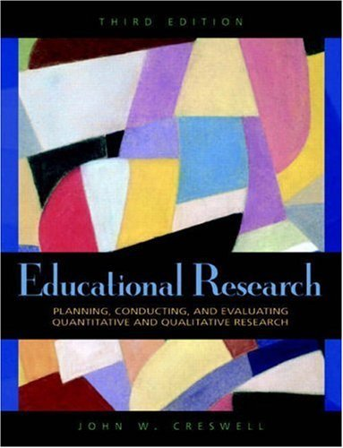 Educational Research,Planning, Conductingnd Evaluating Quantitative and Qualitative Research 3rd edition PDF