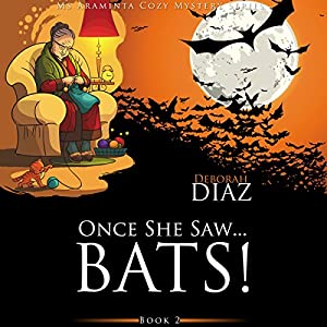 Once She Saw...Bats! Audiobook