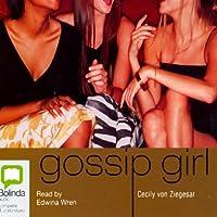 Gossip Girl: Gossip Girl Series #1