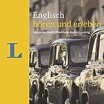Englisch hören und erleben (Langenscheidt Premium-Audiotraining) | Lutz Walther