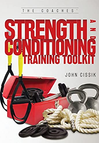 the coaches strength and conditioning training toolkit john cissik rh amazon com Electrical Wiring Diagrams for Electric Heat Electrical Training Equipment Kits